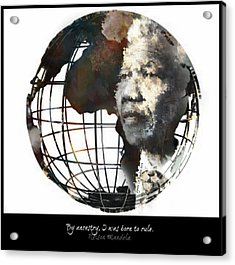 Nelson Mandela - Born To Rule Quote Acrylic Print