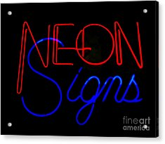 Neon Signs In Black Acrylic Print by Kelly Awad