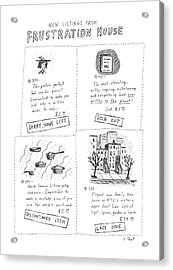 New Listings From Frustration House Acrylic Print by Roz Chast