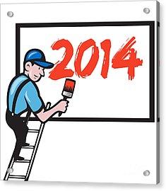 New Year 2014 Painter Painting Billboard Acrylic Print by Aloysius Patrimonio