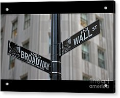 New York Sign Broadway Wall Street Acrylic Print by Lars Ruecker