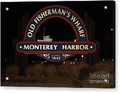 Nightfall At The Old Fishermans Wharf At The Monterey Harbor California 5d25175 Acrylic Print