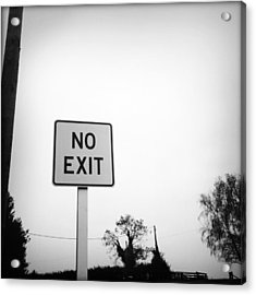 No Exit Acrylic Print by Les Cunliffe