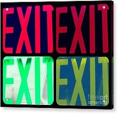 No Exit Acrylic Print