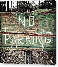 No Parking Acrylic Print by Scott Pellegrin