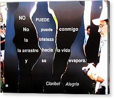 No Puede By Claribel Alegria Acrylic Print