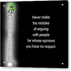 No Respect Acrylic Print by Mike Flynn
