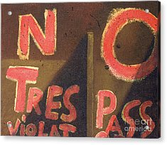 No Tres Pass Acrylic Print by Garry McMichael