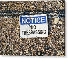 No Trespassing Sign On Ground Acrylic Print