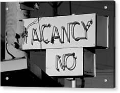 No Vacancy Acrylic Print by Daniel Woodrum