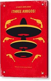 No285 My Three Amigos Minimal Movie Poster Acrylic Print by Chungkong Art