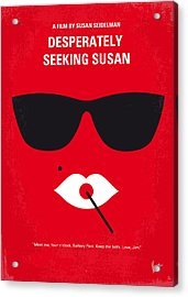 No336 My Desperately Seeking Susan Minimal Movie Poster Acrylic Print by Chungkong Art