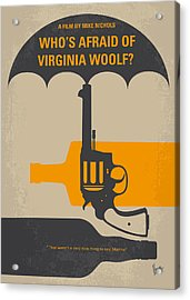 No426 My Whos Afraid Of Virginia Woolf Minimal Movie Poster Acrylic Print by Chungkong Art