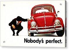 Nobodys Perfect - Volkswagen Beetle Ad Acrylic Print