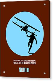 North By Northwest Poster 2 Acrylic Print by Naxart Studio