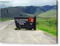 North Gate Entrance Sign Yellowstone National Park  Acrylic Print by Shawn O'Brien