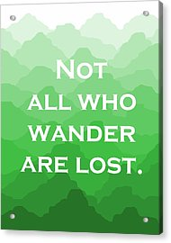 Get Free High Quality HD Wallpapers Not All Who Wander Are Lost Shower  Curtain