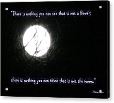 Nothing But The Moon Acrylic Print