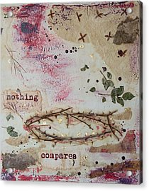 Nothing Compares Acrylic Print