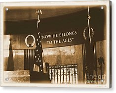Acrylic Print featuring the photograph Now He Belongs To The Ages by Luther Fine Art