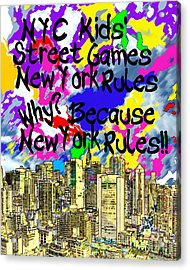 Nyc Kids' Street Games Poster Acrylic Print by Bruce Iorio