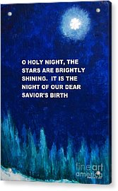 O Holy Night Acrylic Print