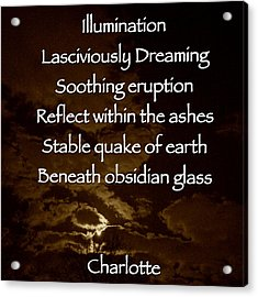 Obsidian Glass Acrylic Print by Charlotte  DiSipio-Grillo
