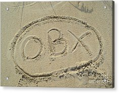 Obx Sign In The Sand Acrylic Print