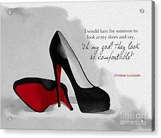 Oh My God Louboutin Acrylic Print by Rebecca Jenkins