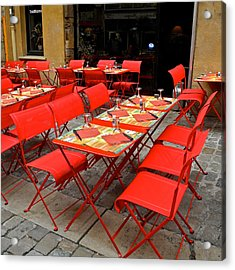 Acrylic Print featuring the photograph Oh Those French Cafes by Kirsten Giving