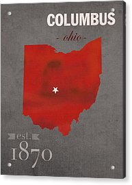 Ohio State University Buckeyes Columbus Ohio College Town State Map Poster Series No 005 Acrylic Print