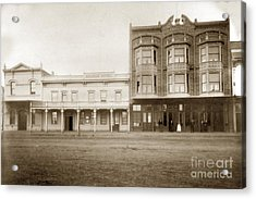 Old And New Salinas Hotel Was On West Market Street Circa 1885 Acrylic Print