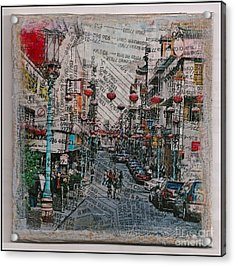 Old San Francisco China Town Acrylic Print by Ruby Cross