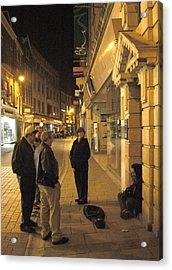 On The Street  Acrylic Print by Mike McGlothlen