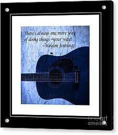 One More Way - Waylon Jennings Acrylic Print by Barbara Griffin
