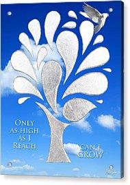 Only As High As I Reach Can I Grow Acrylic Print by Nikki Smith