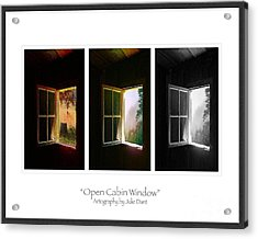 Open Cabin Window Trio Acrylic Print by Julie Dant