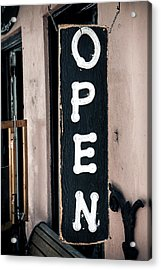 Acrylic Print featuring the photograph Open For Business by Sennie Pierson