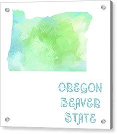 Oregon - Beaver State - Map - State Phrase - Geology Acrylic Print