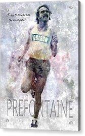 Oregon Running Legend Steve Prefontaine Acrylic Print