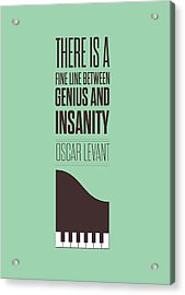Oscar Levant Inspirational Typography Quotes Poster Acrylic Print by Lab No 4 - The Quotography Department