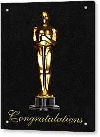 Oscars Congratulations Acrylic Print