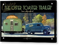 Oster Toaster Trailer Acrylic Print by Tim Nyberg