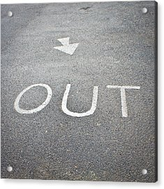 Out Sign Acrylic Print by Tom Gowanlock
