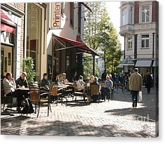 Outdoor Cafe Aachen Germany Acrylic Print by Anthony Morretta