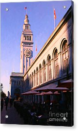 Outdoor Dining At San Francisco's Ferry Building At The Embarcadero - 5d20837 Acrylic Print by Wingsdomain Art and Photography