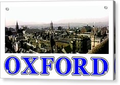 Oxford Snapshot Panorama Rooftops 2 Jgibney The Museum Zazzle Gifts Acrylic Print by The MUSEUM Artist Series jGibney