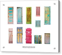 Painted Doors And Window Panes Acrylic Print by Asha Carolyn Young and Daniel Furon