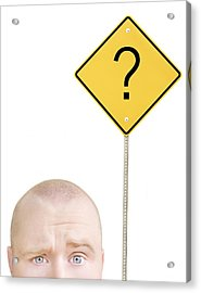 Part Of A Mans Head And A Sign Acrylic Print by Chris and Kate Knorr