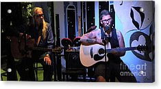 Paul Stephen Wilson And Jj Roetting Duet Acrylic Print by Shawn Lyte